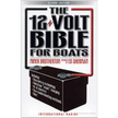 The 12 Volt Bible for Boats Book